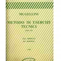 Mugellini Metodo di esercizi tecnici (Libro lll) Gli Arpeggi per pianoforte - Carisch