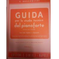 Rossomandi GUIDA per lo studio tecnico del pianoforte Divisa in 8 Volumi con testo Inglese e Spagnolo (Rosati) Fascicolo V - Edizioni S. Simeoli