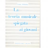Schinità La teoria musicale spiegata ai giovani - Edizioni Curci Milano