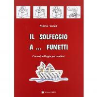 Vacca Il solfeggio a Fumetti Corso di solfeggio per bambini - Volontè & Co