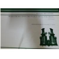 Bruckner Praeludium C dur und fuge D moll fur orgel Op. Posth