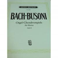 Bach-Busoni Orgel -Choralvorspiele fur Klavier Heft II