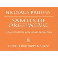 Nicolaus Bruhns Samtliche Orgelwerke - Edition Breitkopf