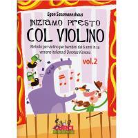 Egon Sassmannshaus Iniziamo presto Col Violino Metodo per violino per bambini dai 6 anni in su versione italiana di Dorotea Vismata Vol. 2 - Curci Young