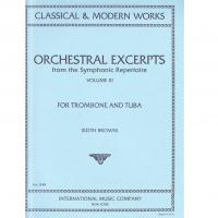 Classical & modern works Orchestral Excerpts for Trombone and Tuba Volume IV - International Music Company