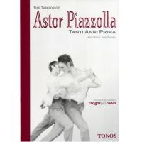 The Tangos of AStor Piazzolla TANTI ANNI PRIMA for Oboe and Piano - Tonos