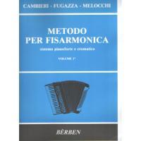 Cambieri Fugazza Melocchi METODO PER FISARMONICA sistema pianoforte e cromatico VOLUME 1° - Bèrben