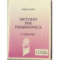Luigi Lanàro METODO PER FISARMONICA I° VOLUME - Accademia Lanaro