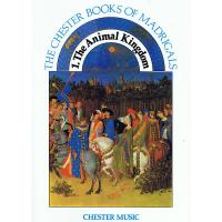 The Chester Books of madrigals 1 The Animal Kingdom - Chester Music