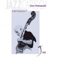 Enzo Pietropaoli Jazzcarish 10 quartetti brevi per archi