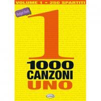 1000 Canzoni uno 250 spartiti - Carisch