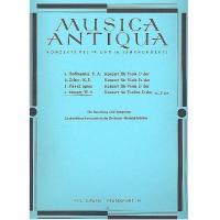 Musica Antiqua Konzerte des 18 und 19 Jahrhunderts  4. Mozart Konzert fur Violine D dur K.V 218