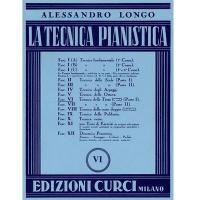 Alessandro Longo La tecnica pianistica VI - Edizioni Curci