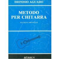 Dionisio Aguado METODO PER CHITARRA (Gangi-Carfagna) - Bèrben