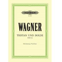 Wagner Tristan und isolde WWV 90 - Edition Peters