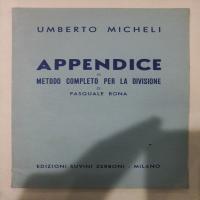 Appendice al Metodo Completo per la Divisione di Pasquale Bona - Umberto  Micheli