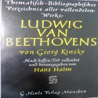 Thematisch - Bibliographisches Verseichnis aller vollendeten Werke  Ludwing Van Beethovens - Kinsky Von Georg